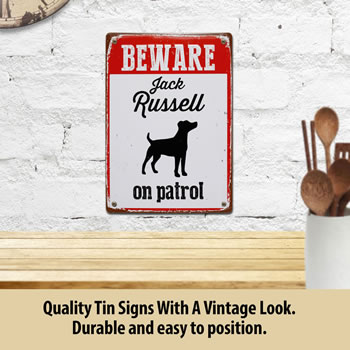 Image of Beware Jack Russell On Patrol Tin Sign