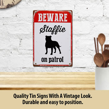 Image of Beware Staffie On Patrol Tin Sign