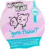 Small Image of Meowing Heads Gone Fishing 8x85g - 80% White Fish + Chicken Content