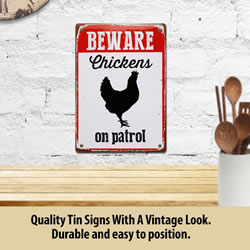 Small Image of Beware Chicken On Patrol Tin Sign