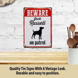 Small Image of Beware Jack Russell On Patrol Tin Sign