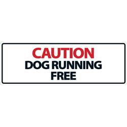 Small Image of Caution Dog Running Free Landscape Plastic Sign