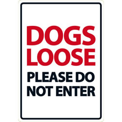 Small Image of Dogs Loose Please Do Not Enter