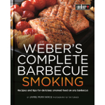 Weber's Complete Barbecue Smoking Book